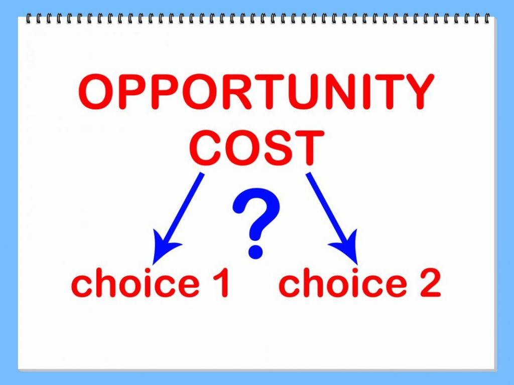 Chi phí cơ hội – sự lựa chọn của mỗi người